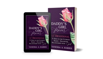 31 days to the Ultimate DADDY-Daughter Relationship With God