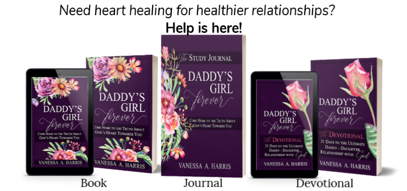 Ladies, it's time to heal old wounds and embrace the new. DADDY's Girl Forever